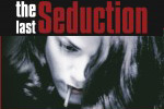 The Last Seduction (1994)