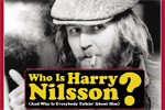 Who Is Harry Nilsson? (And Why Is Everybody Talkin' About Him? – 2010)