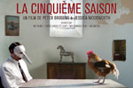 La cinquime saison (2012)