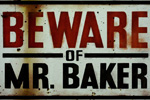 Beware of Mr. Baker (2012)