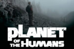 Planet of the Humans (2019)