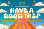 Have a Good Trip: Adventures in Psychedelics (2020)