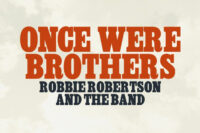 Once Were Brothers: Robbie Robertson and The Band (2019)